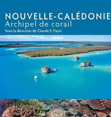 Nouvelle-Calédonie, Archipel de corail